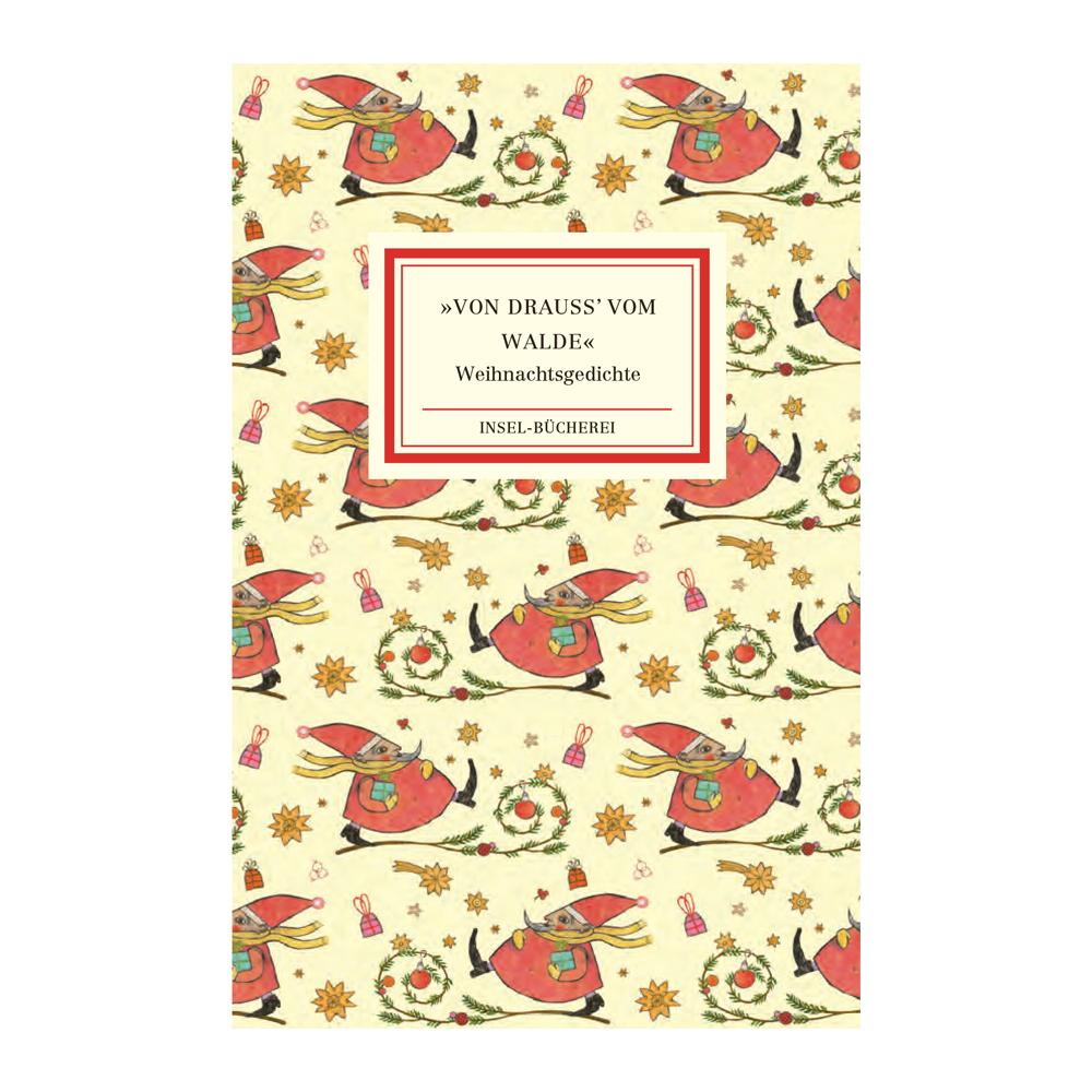 Weihnachtsgedichte Dichter.Buch Von Drauß Vom Walde Die Schönsten Weihnachtsgedichte